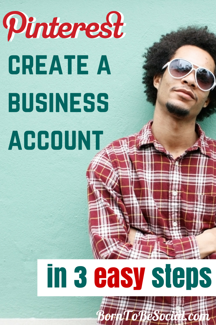 HOW TO CREATE YOUR PINTEREST BUSINESS ACCOUNT - 3 SIMPLE Steps - You have decided to start marketing your business on Pinterest, but you are wondering where to get started? In this blog post, I will give you some practical advice how to set up your account. Setting up a Pinterest business account is pretty simple. Let's go! via #BornToBeSocial