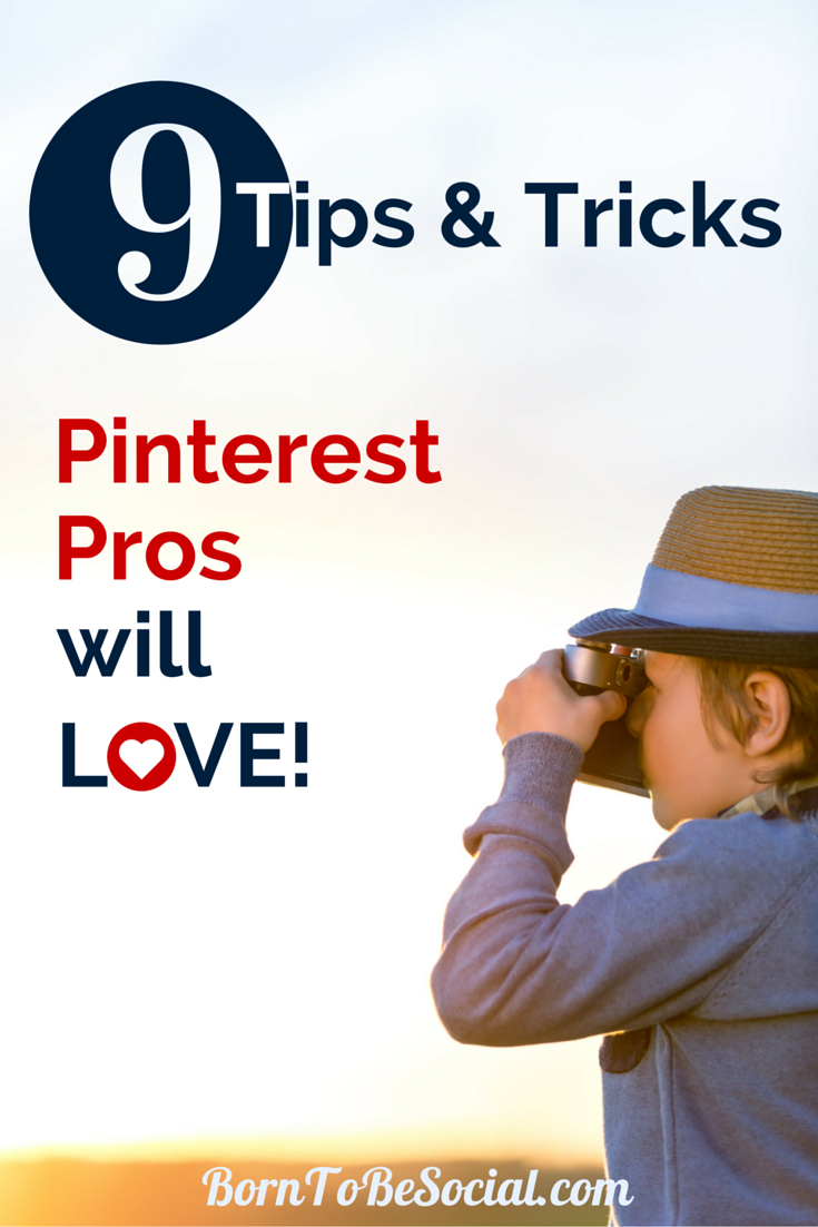 9 TIPS & TRICKS THAT PINTEREST PROS WILL LOVE! – About a year ago, I published an article unveiling 10 little-known Pinterest tips and tricks. It remains a hugely successful blogpost, so here are some more of my favourite (and little-known!) tricks that all Pinterest Pros will love! | via #BornToBeSocial