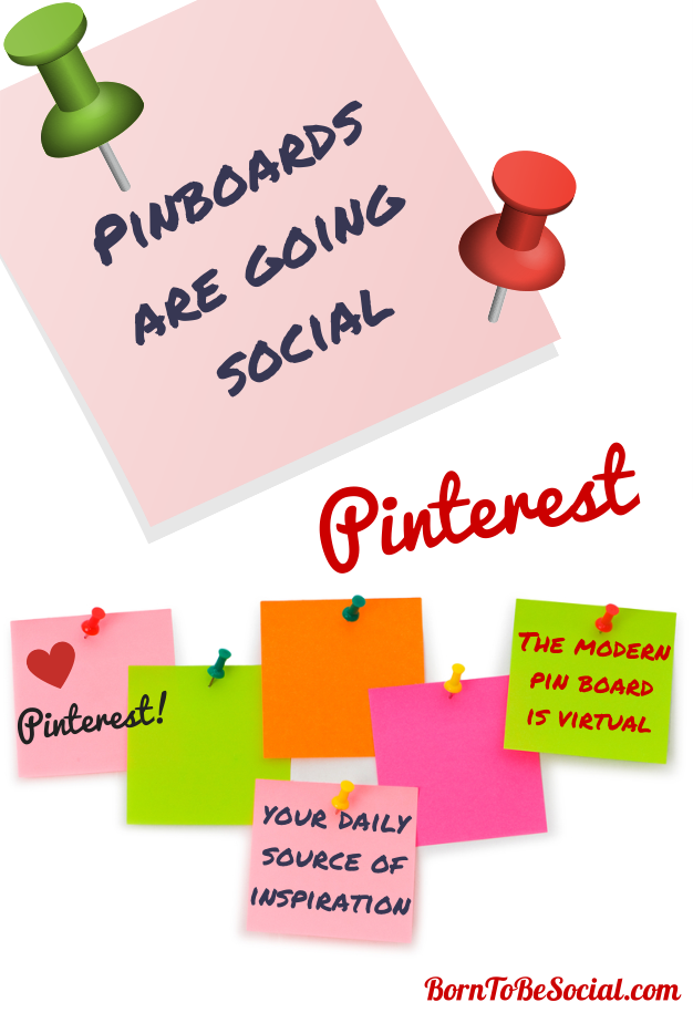 Pinterest: Pinboards Are Going Social | via #BornToBeSocial