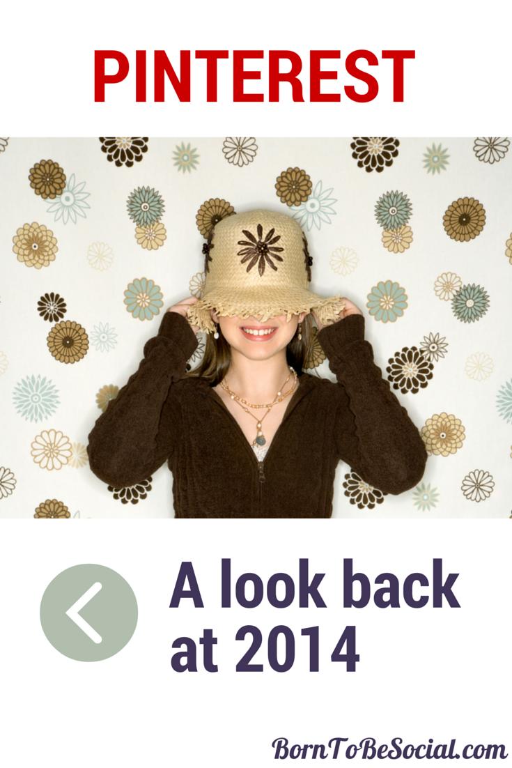 Pinterest - A look back at 2014 | via #BornToBeSocial