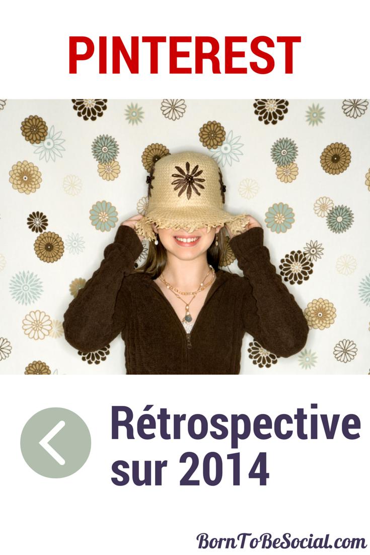 Pinterest - Rétrospective sur 2014  via #BornToBeSocial