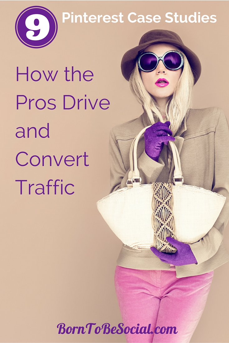 PINTEREST CASE STUDIES – HOW THE PROS DRIVE AND CONVERT TRAFFIC - Pinterest regularly publishes case studies showcasing how brands use Pinterest to successfully drive traffic to their website and convert this traffic. This article highlights some of the visual marketing tactics used by brands to successfully engage with their audience. Here are some tips, techniques and strategies that have proven highly rewarding. | via #BornToBeSocial