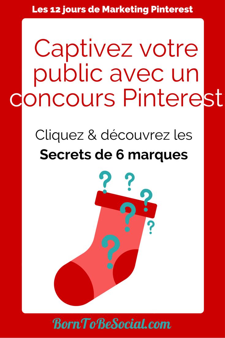 Captivez votre public avec un concours Pinterest - Cliquez & découvrez les secrets de 6 marques