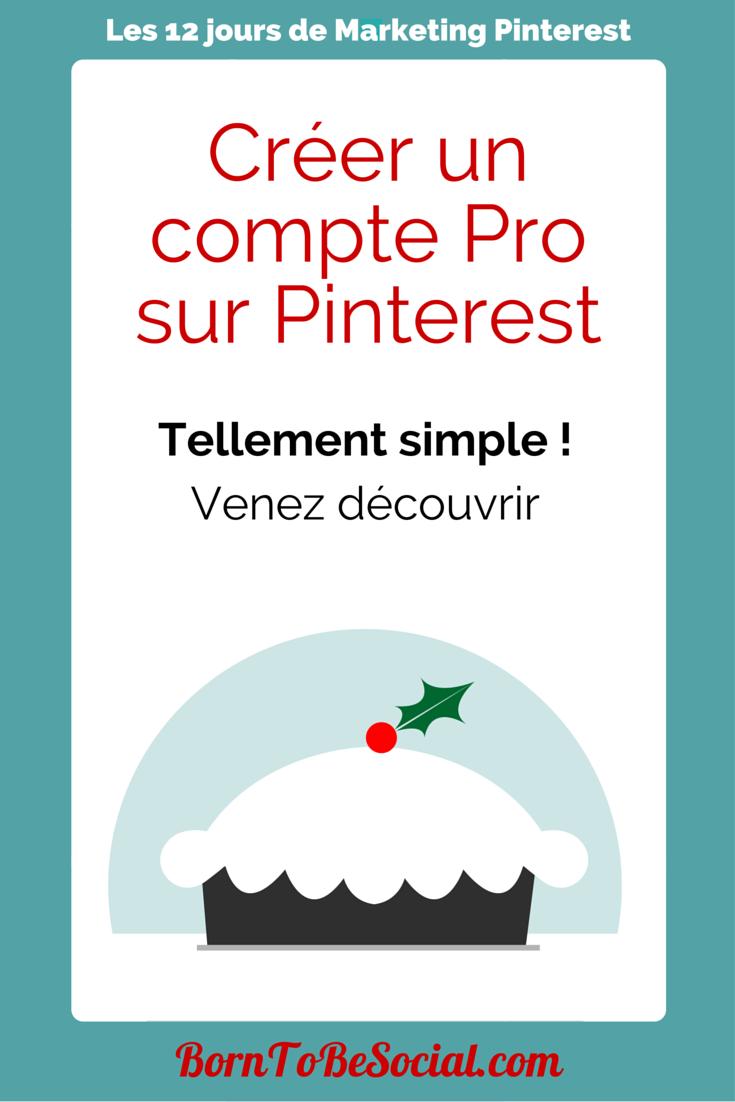 Créer un compte Pro sur Pinterest - Tellement simple ! Venez découvrir !