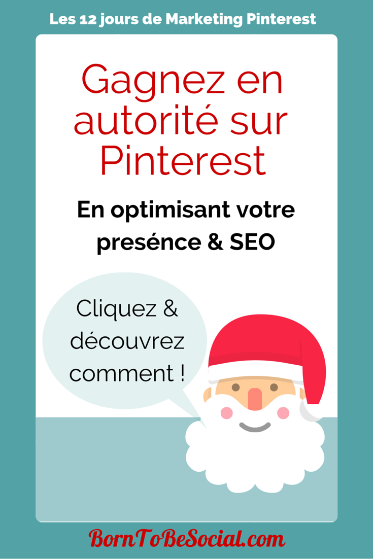 Gagnez en autorité sur Pinterest en optimisant votre présence & SEO. Cliquez & découvrez comment !