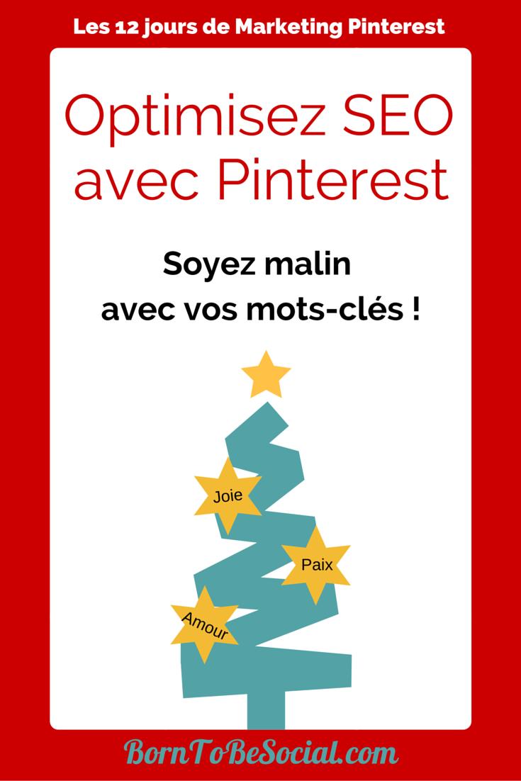 Optimisez SEO avec Pinterest - Soyez malin avec vos mots-clés !