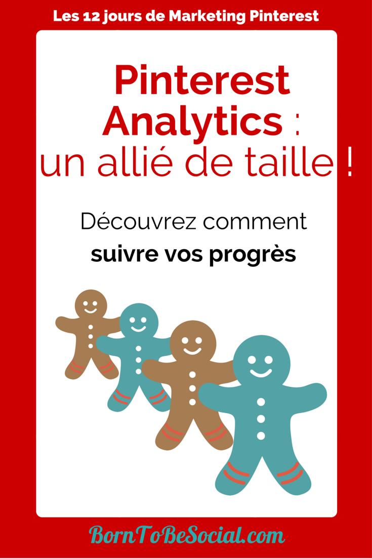 Pinterest Analytics : un allié de taille ! Découvrez comment suivre vos progrès !