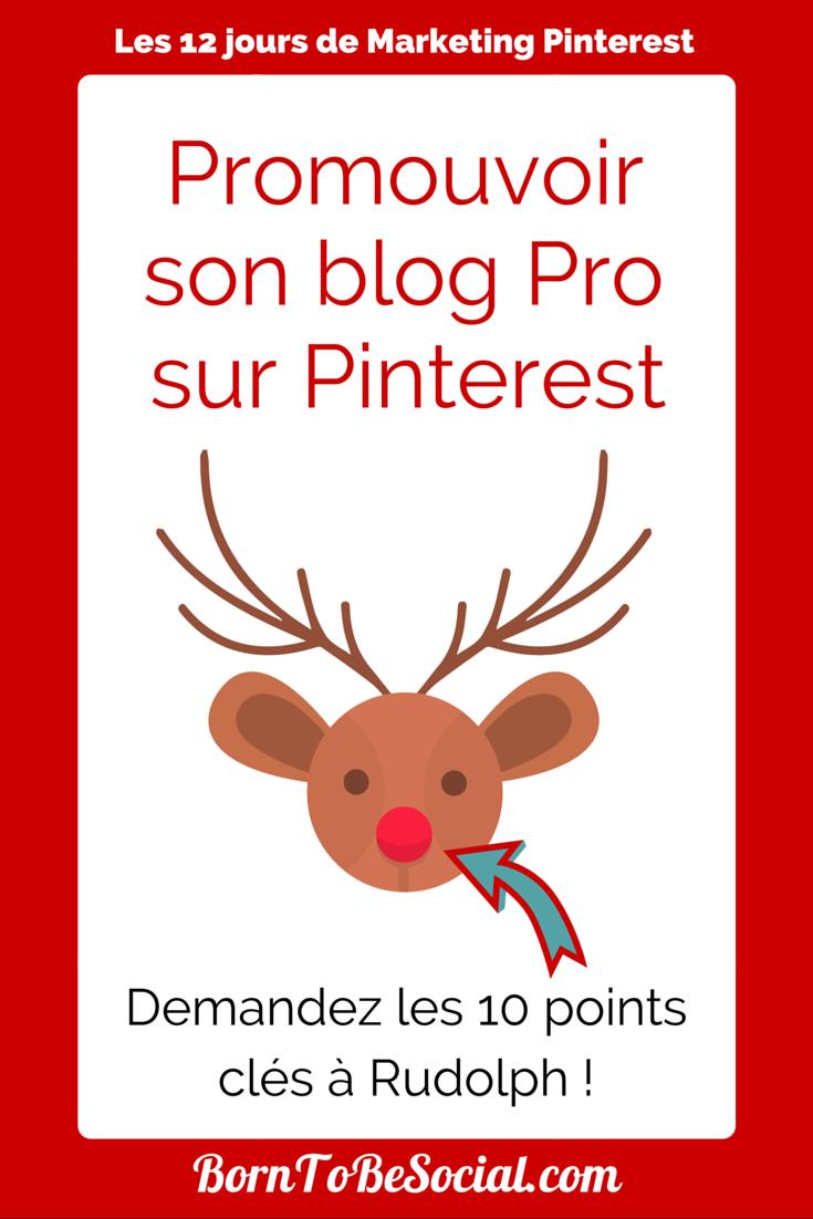 Promouvoir son blog Pro sur Pinterest - Voici 10 points clés !